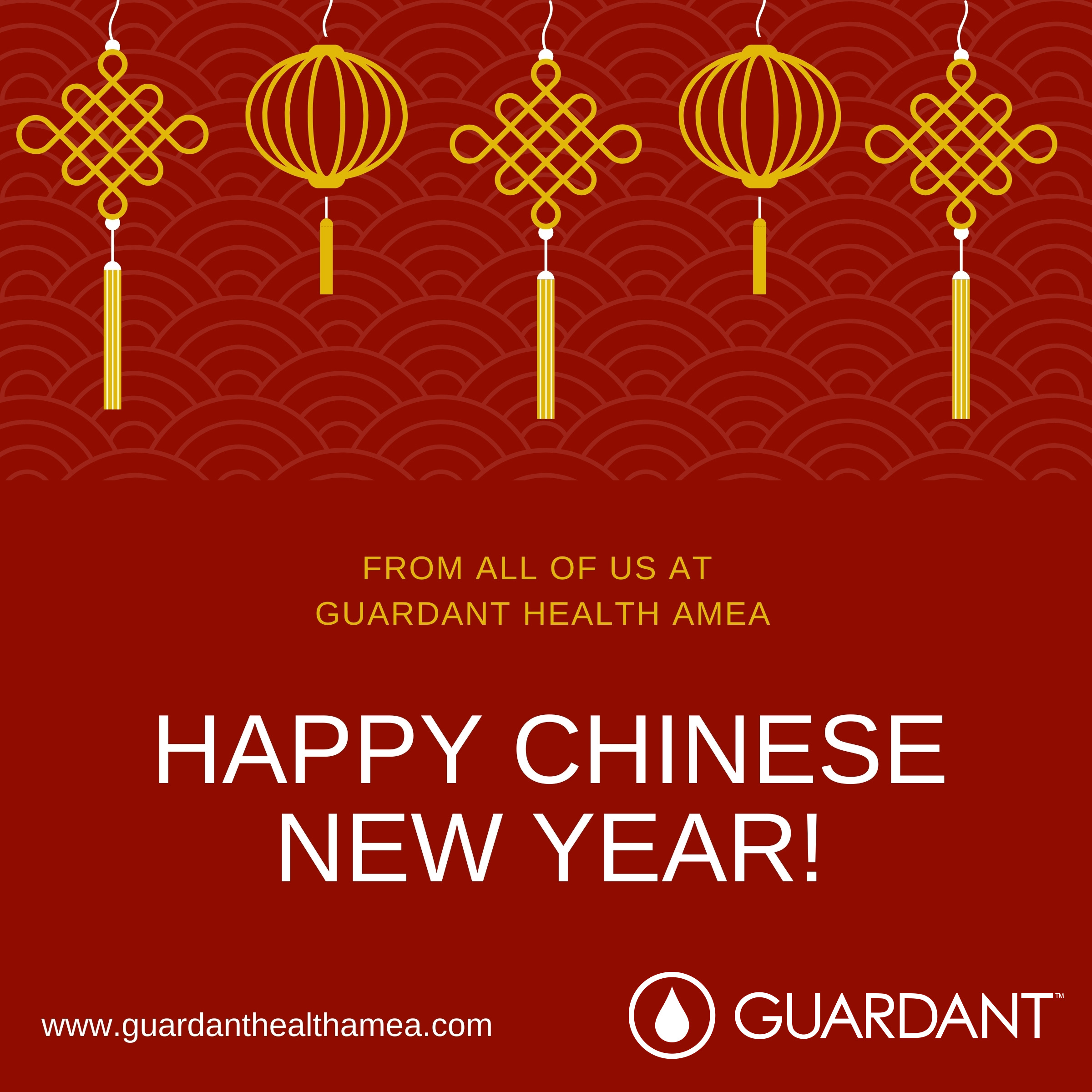 Happy Chinese New Year from all of us at www.guardanthealthamea.com