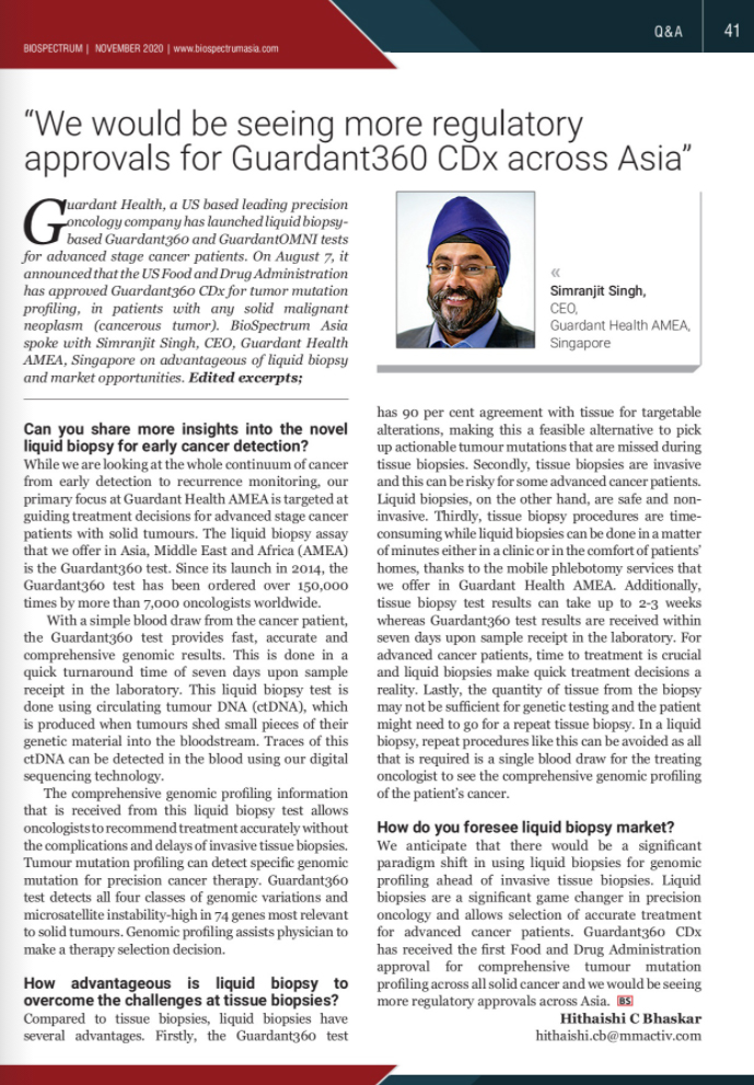CEO GH AMEA,Simranjit Singhrecently featured inBioSpectrum Asia's online magazine where he shared insights into the liquid biopsy market
