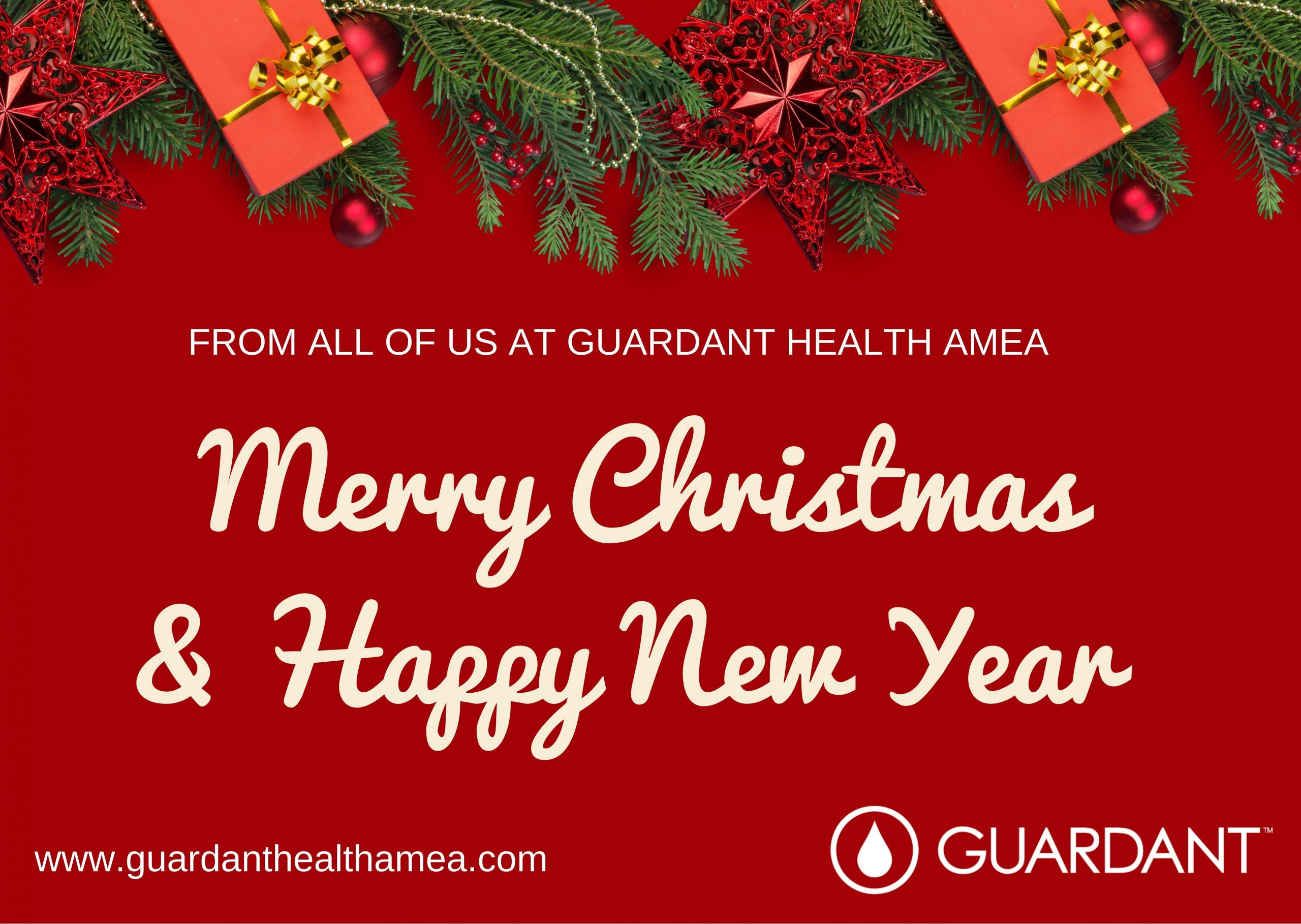 Merry Christmas and Happy New Year! – from all of us at guardanthealthamea.com