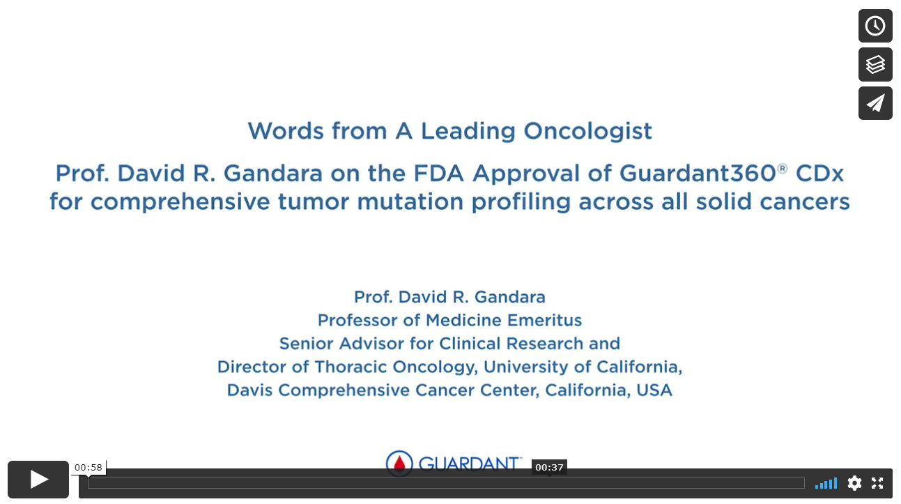 Words from a Leading Oncologist, Prof. David Gandara regarding FDA approval of Guardant360® CDx