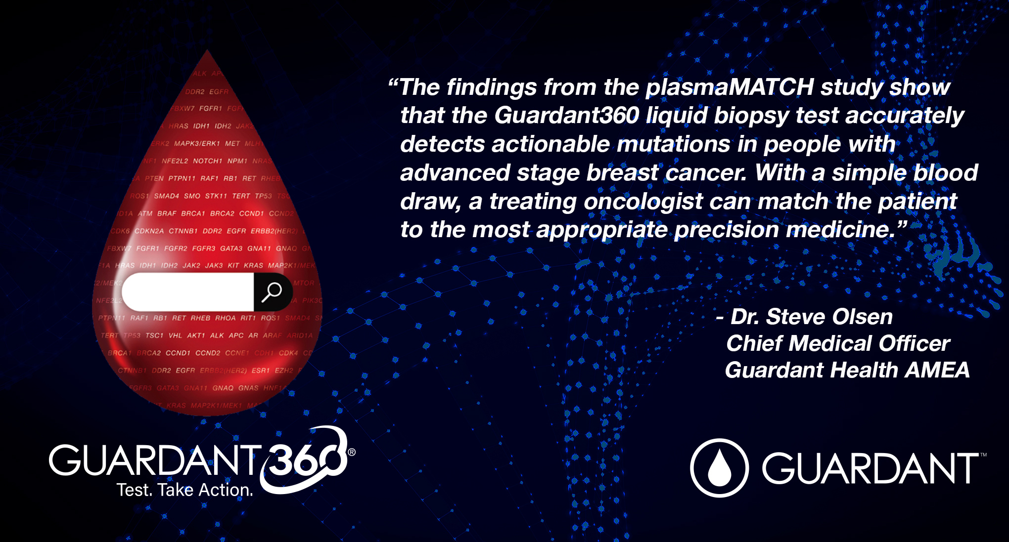 GH AMEA's Chief Medical Officer, Dr.Steve Olsen, sharing his thoughts on the use of the Guardant360 test in the plasmaMATCH trial